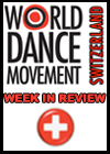 WDM SWITZERLAND 2013  WEEK  IN REVIEW