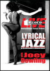 Lyrical Jazz DVD with Joey Dowling